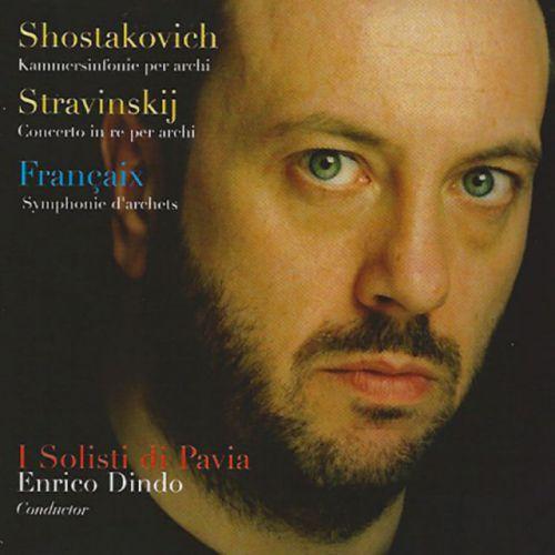 Enrico Dindo - D. Shostakovich - I. Stravinskij - J. Françaix